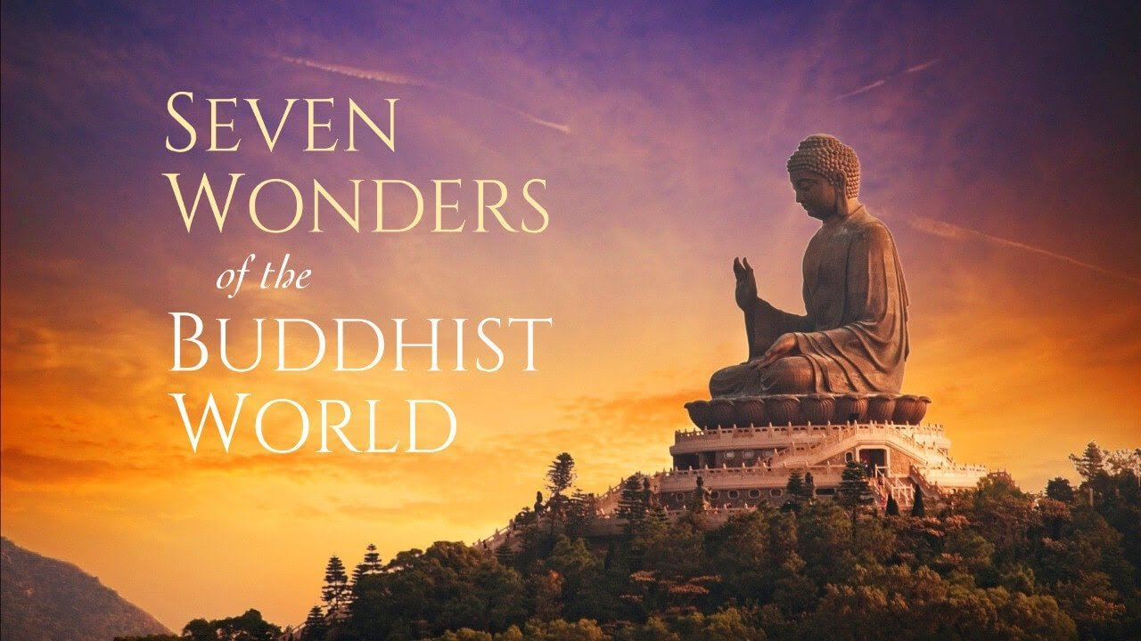 """Read more about the article Watch & Learn: """"7 Wonders of the Buddhist World"""" (online)"""